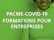 PACME-COVID-19 Formations pour entreprises.